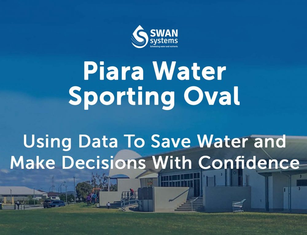 Piara Waters Sporting Oval – Using Data To Save Water and Make Irrigation Decisions With Confidence