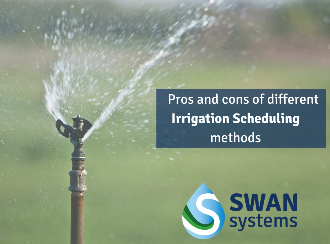 SWAN Systems Scheduling Irrigation